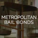 Metropolitan Bail Bonds